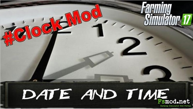FS17 - Date and Time Mod V1