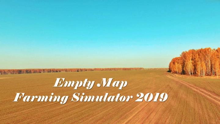 FS19 - Empty Map (Working) V1