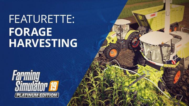 FS19 - Featurette: Forage Harvesting V1.0