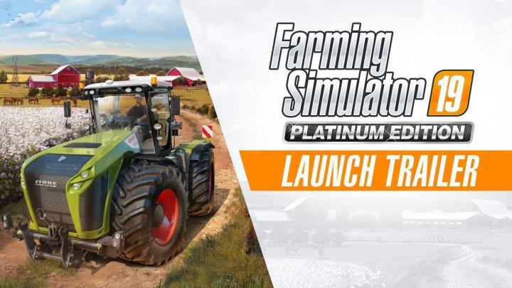 FS19 - Platinum - Official Launch Trailer